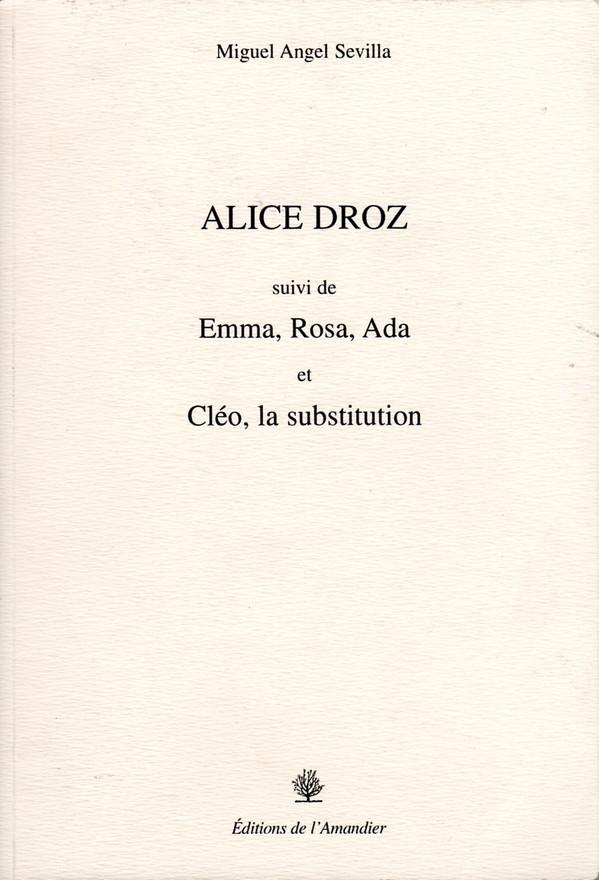 Editions de l'Amandier 2001 - 77 pages