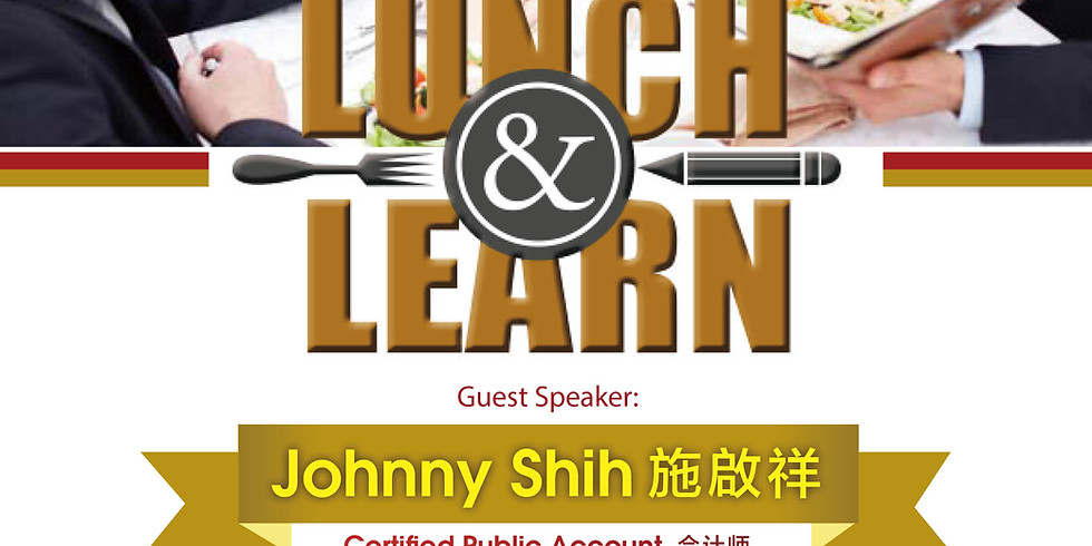 Lunch & Learn_June 26_Johnny Shih, CPA