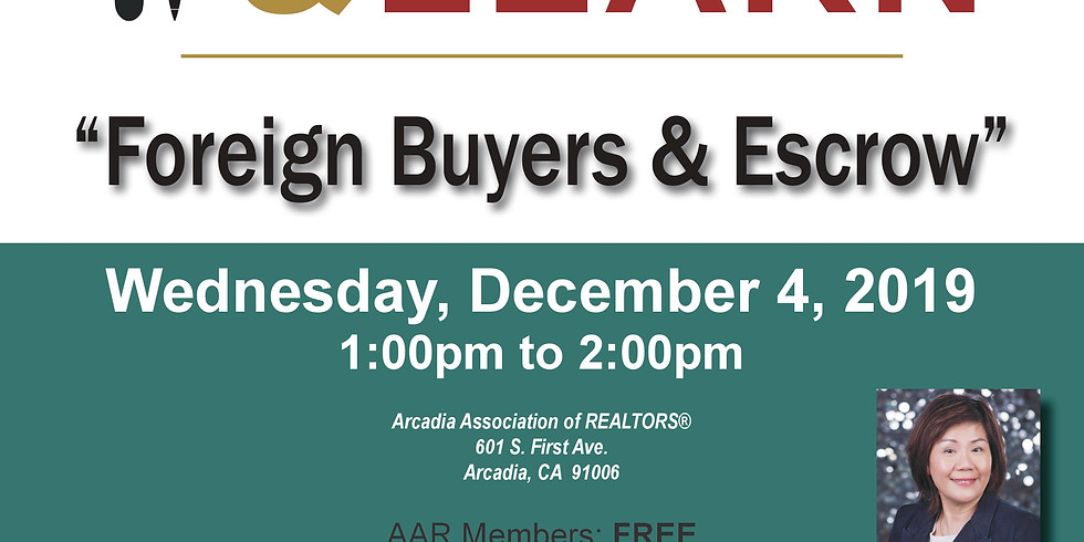 AAR - Lunch and Learn - Foreign Buyers & Escrow