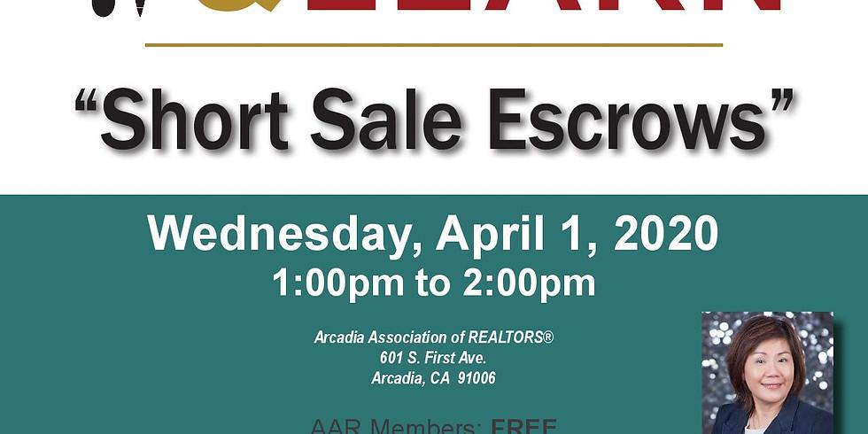 AAR_Lunch & Learn_Short Sale Escrows