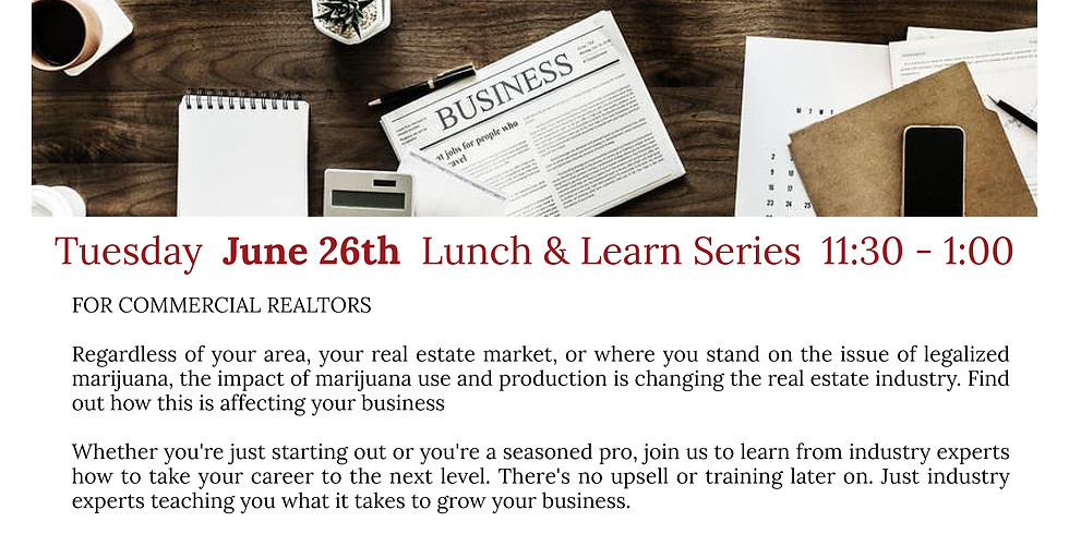 COMMERCIAL REALTORS. Richard Ormond, Cannabis and the Real Estate...
