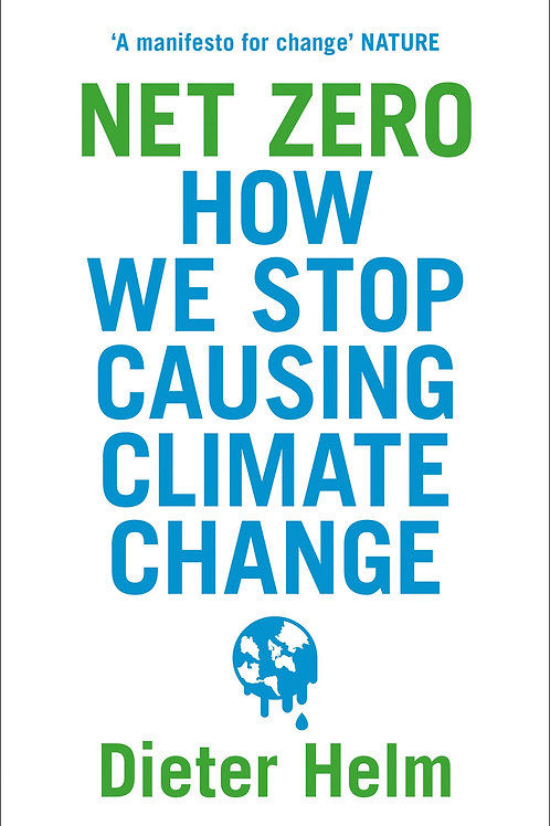 Net Zero : How We Stop Causing Climate Change