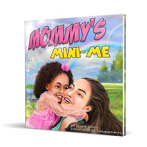 Mommy's Mini-Me (Autographed)