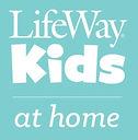 lifeway_kids_at_home.jpeg