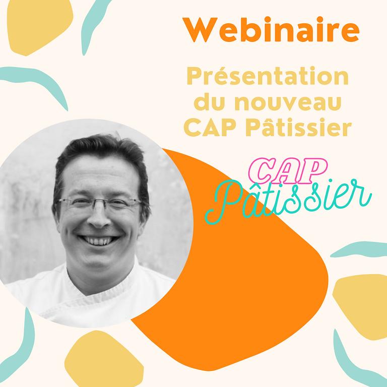 Webinaire CAP Pâtissier : Présentation du nouveau CAP Pâtissier