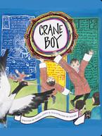 Crane Boy by Diana Cohn