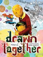 Drawn Together by Minh Lê & Dan Santat