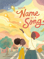 Your Name is a Song by Jamilah Thompkins