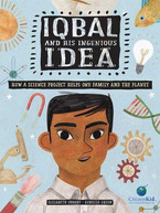 Iqbal and His Ingenious Idea by Elizabet
