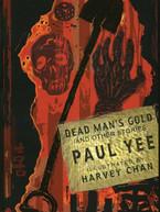 Dead Man's Gold by Paul Yee & Harvey Chan