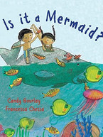 Is it a Mermaid by Candy Gourlay