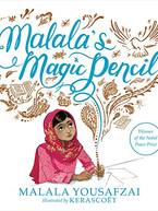 Malala's Magic Pencil by Malala Yousafza & Kerascoët