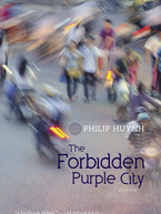 The Forbidden Purple City by Philip Huynh