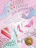Fierce Femmes & Notorious Liars by Kai C
