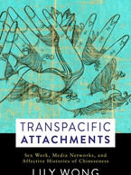 Transpacific Attachments by Lily Wong