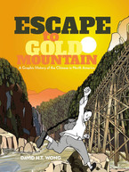 Escape to Gold Mountain by David Wong