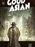 The Good Asian by Pichetshote & Tefenkgi