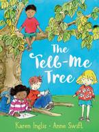 The Tell-Me Tree by Karen Inglis & Anne