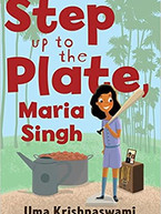 Step up to the Plate Maria Singh by Uma Krishnaswami