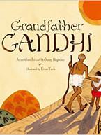 Grandfather Gandhi by Arun Gandhi & Bethany Hegedus
