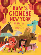 Ruby's Chinese New Year by Vickie Lee