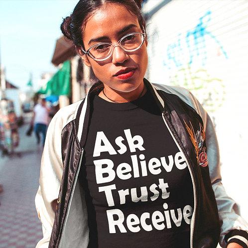 Ask Believe Trust Receive