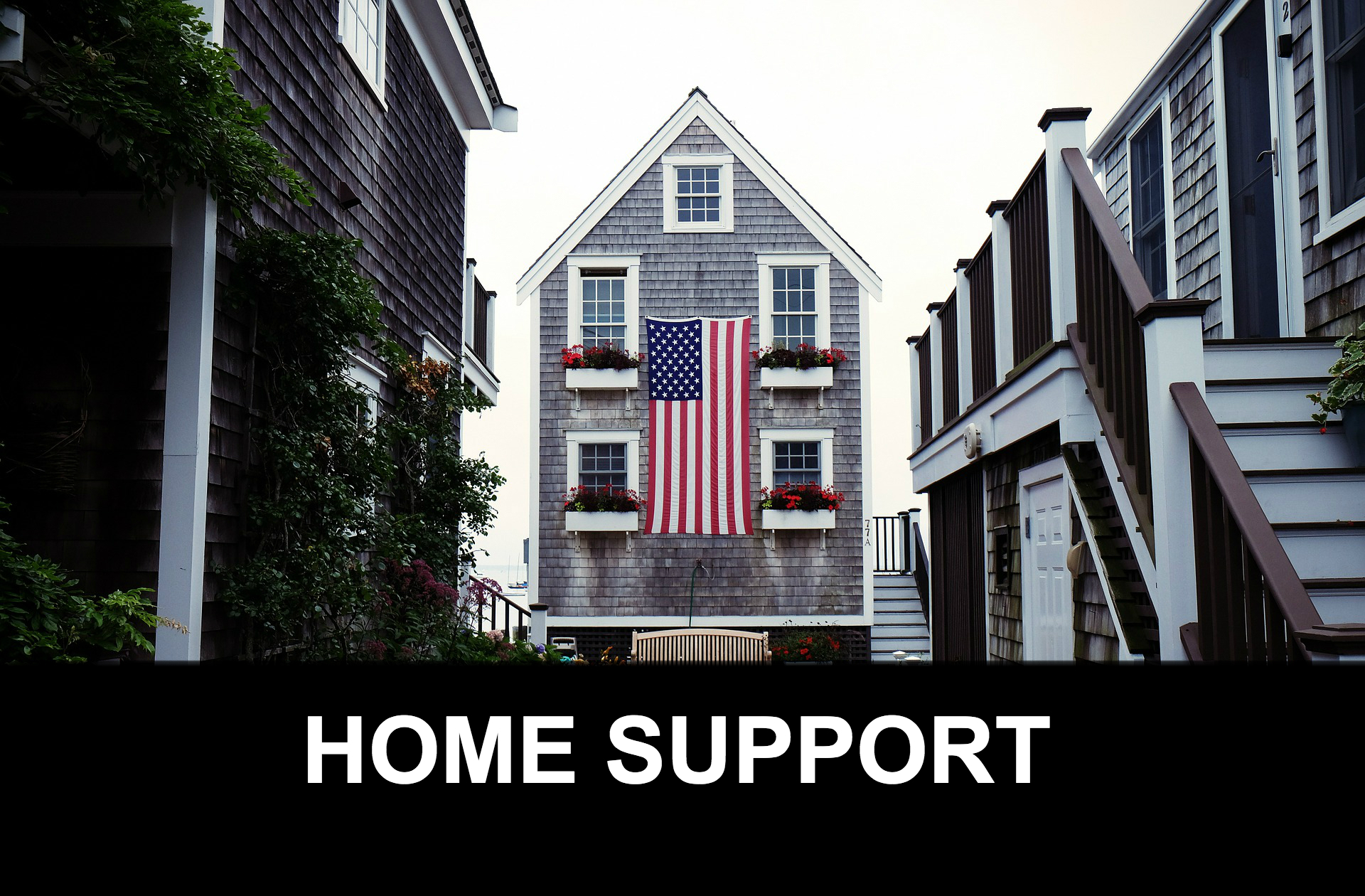 HOME SUPPORT