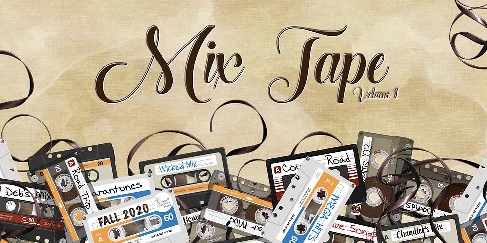 Mix Tape: Volume 1