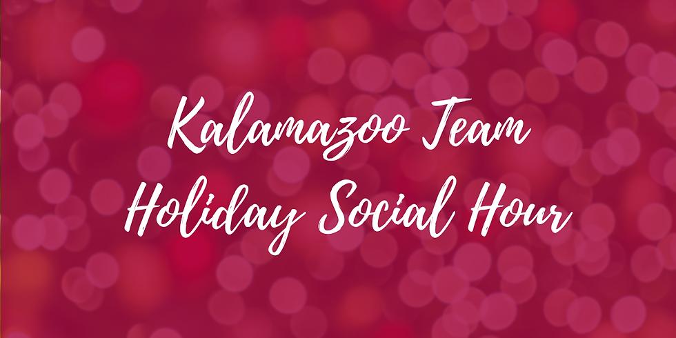Kalamazoo Team Holiday Social Hour