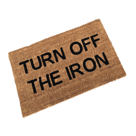 Turn Off The Iron Coir Doormat