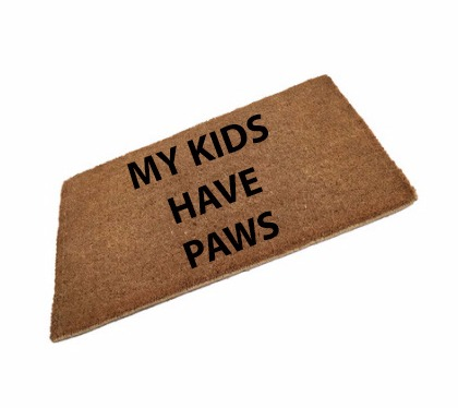 My Kids Have Paws Coir Doormat