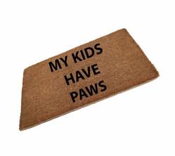 My Kids Have Paws Coir Doormat