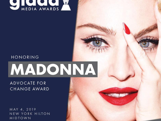 Madonna to Receive Advocate for Change Award at 30th Annual GLAAD Media Awards!