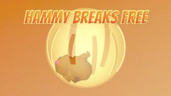 Hammy Breaks Free