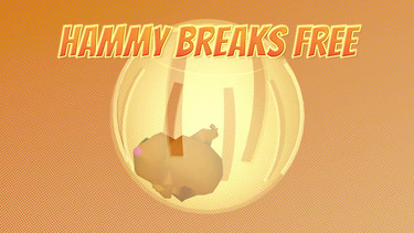 Hammy Breaks Free