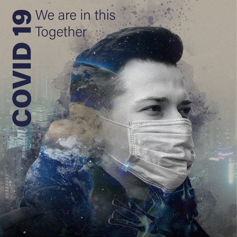 COVID 19 - We Are In This Together
