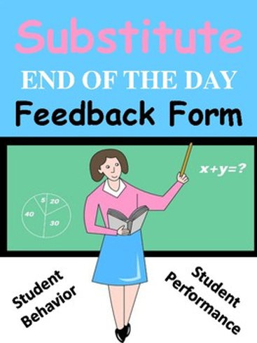 Substitute End of the Day FEEDBACK FORM