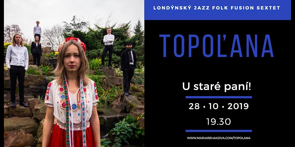 Topoľana + Libor´s Jam Ob-Session (21:30)