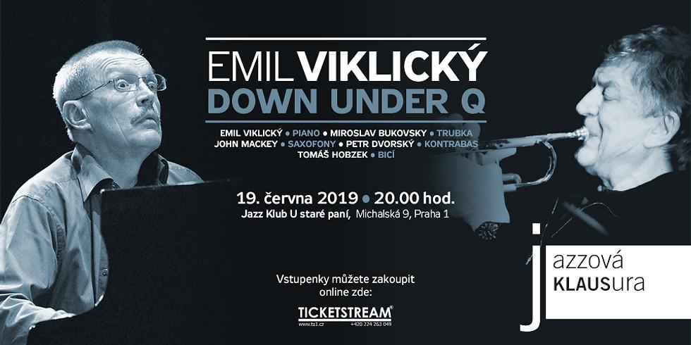 Emil Viklický / Down Under Q JAZZOVÁ KLAUSURA