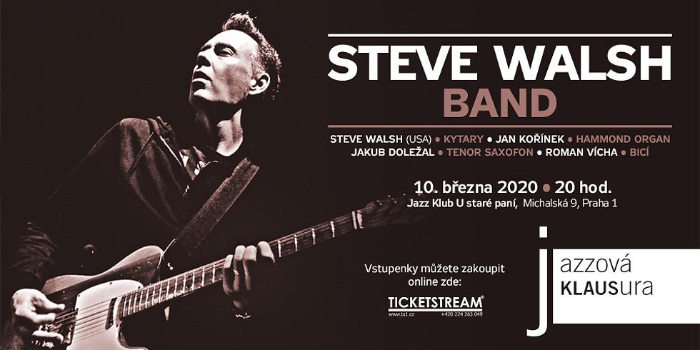 Steve Walsh Band / Jazzová Klausura