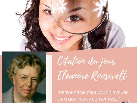 #citation Eleonore Roosevelt et l'estime de soi
