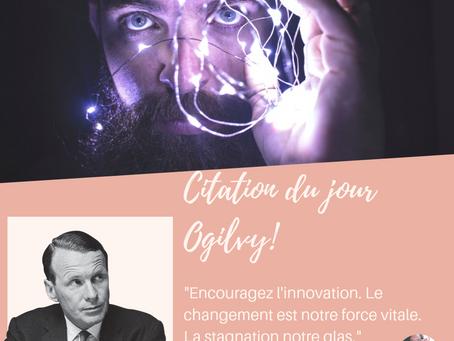 #citation Ogilvy changer ou stagner what else ?