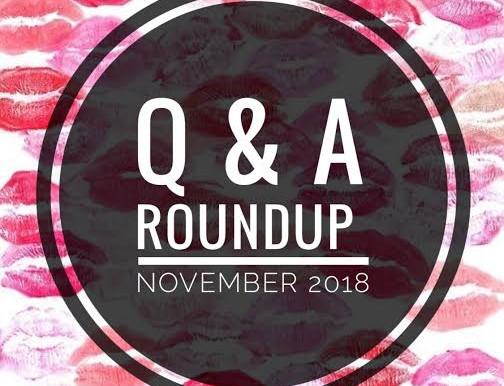 Q & A Roundup: November 2018