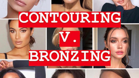 Contouring v. Bronzing: What IS the Difference?