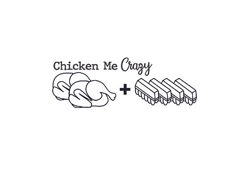 Chicken Me Crazy