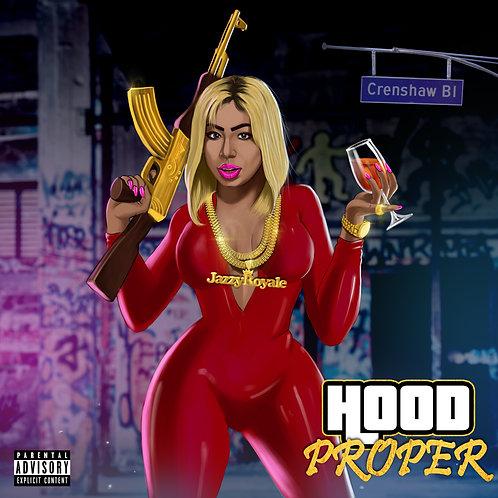 "Jazzy Royale ""Hood Proper EP"" 2019 CD"