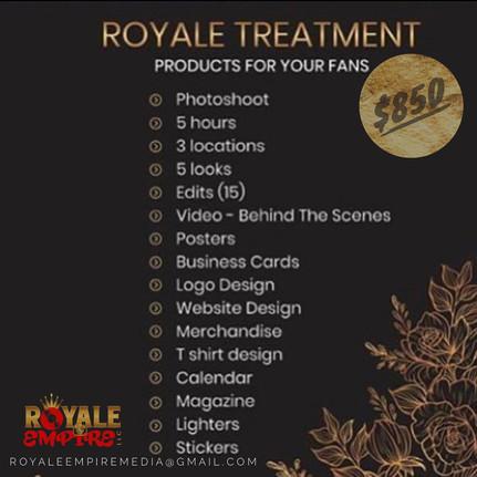 ROYALE TREATMENT $850