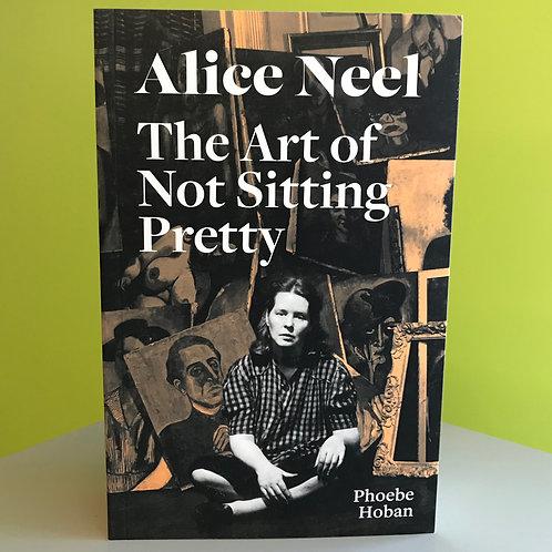 Alice Neel The Art of Not Sitting Pretty