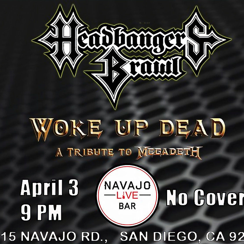 Headbanger's Brawl/Woke Up Dead at the 'Ho