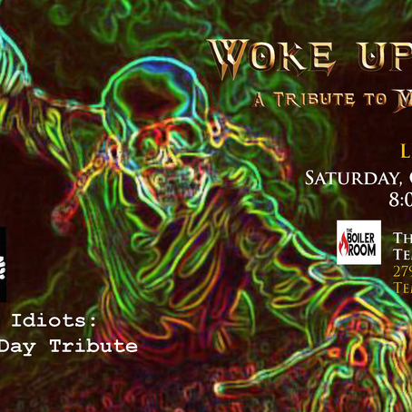 October 19th - Woke Up Dead Live at the Boiler Room
